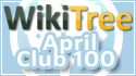 WikiTree Club 100 April