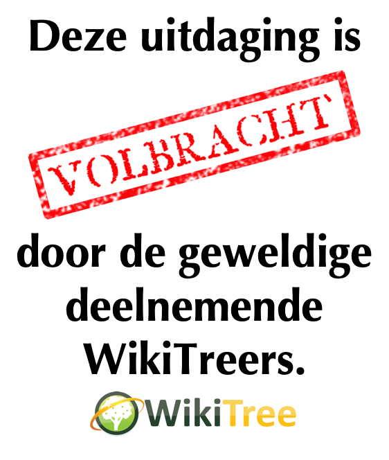 Deze uitdaging is volbracht door de geweldige deelnemende WikiTreers.