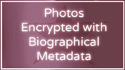 Images on this page are enhanced with encrypted metadata
