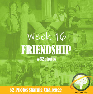 52 Photos: Week 16 - Friendship