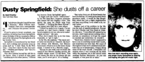 Dusty Springfield:  She dusts off a career