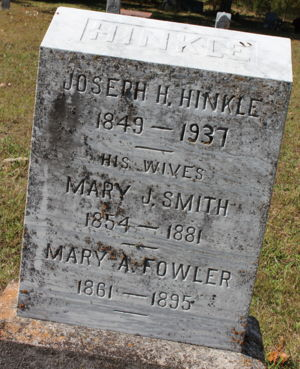 Joseph Hinkle and wives, Mary Jane Smith & Mary A Fowler