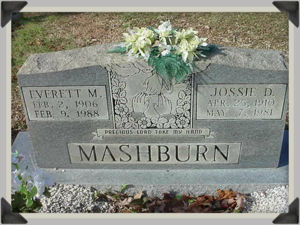 Everett Monroe Mashburn and wife Jossie Davenport Headstone