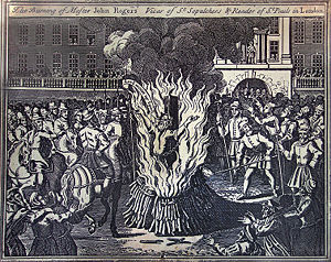 John Rogers burned at the stake-Smithfield, London-February 4, 1555.