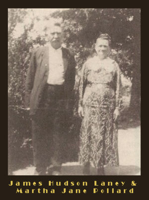 James Hudson Laney & Martha Jane Pollard