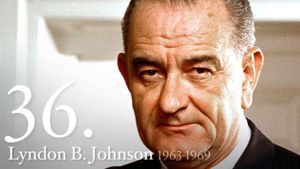Lyndon B. Johnson 36th President
