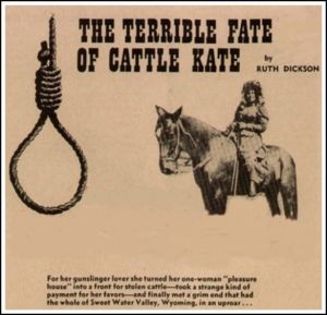 Элла-скотокрадка или оболганная жертва богачей? ранчо, Уотсон, Вайоминг, земли, После, мелких, скотоводов, скотоводческими, Эверилла, Эверилл, крупных, которые, скотоводы, баронами, поддержал, господ, уважаемых, Губернатор, просто, Владельцев