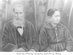 Andrew Monroe Sublett and Polly Moon