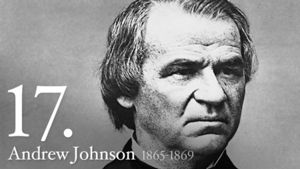 Andrew Johnson 17th US President