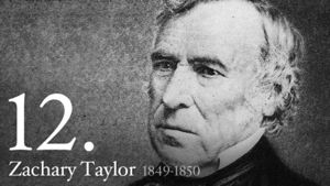 Zachary Taylor 12th President