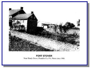 Fort Stover, home of Elder William Stover, from a 1906 photograph