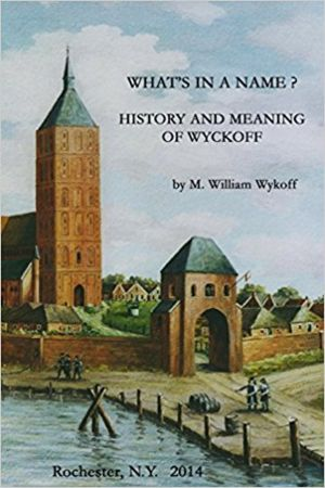 What's in  Name? History and Meaning of Wyckoff