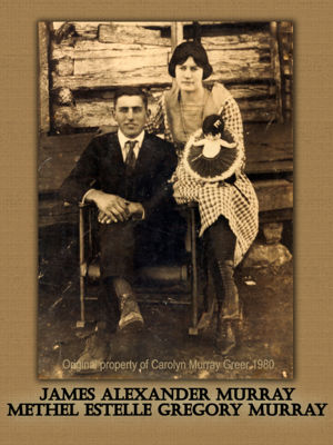 James Alexander Murray and Methel Estelle Gregory Murray