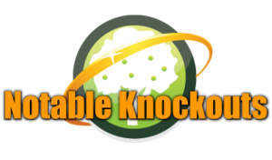 Notable Knockouts