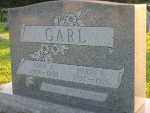 Harry E Garl, Edna E Garl and Thelma June Garl: Grave stone
