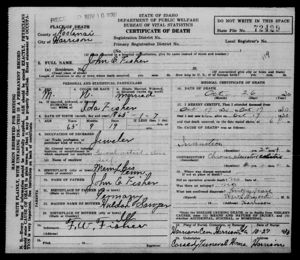 Death Certificate of John E Fisher Son of John E Fisher and Huldah Sawyer