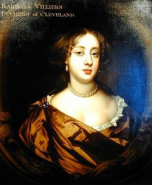 Barbara Villiers, the Duchess of Cleveland.